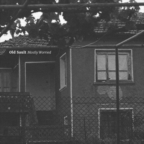 MUSIC REVIEW: Mostly Worried – Old Sault